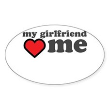 My Girlfriend Loves Me Decal
