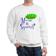 Hokey Smoke! Sweatshirt