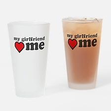 My Girlfriend Loves Me Drinking Glass