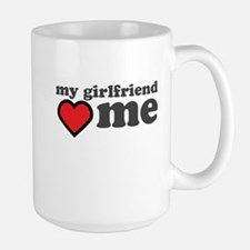 My Girlfriend Loves Me Mug