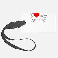I Love My Bunny Luggage Tag