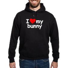 I Love My Bunny Hoodie