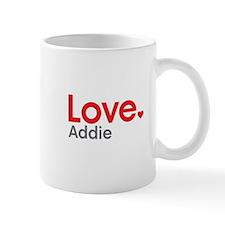 Love Addie Small Mugs