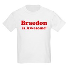 Braedon is Awesome Kids T-Shirt