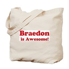 Braedon is Awesome Tote Bag