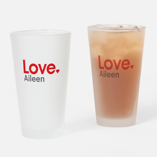 Love Aileen Drinking Glass