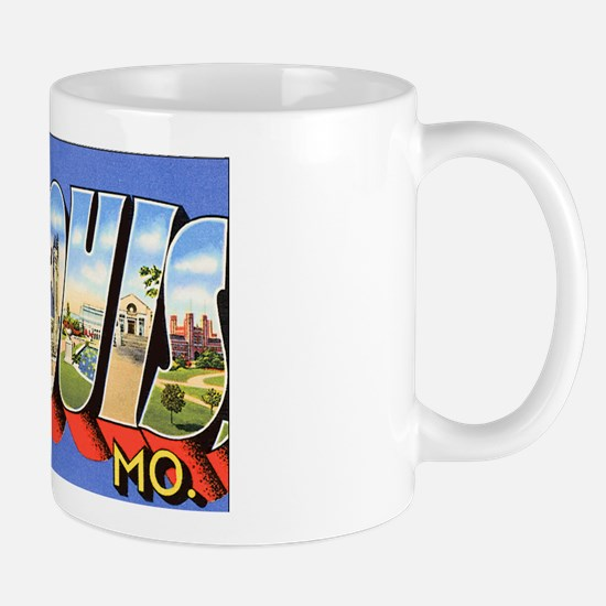 St Louis Missouri Greetings Mug
