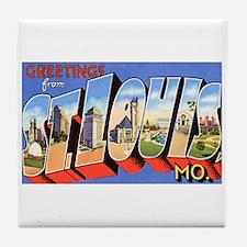 St Louis Missouri Greetings Tile Coaster