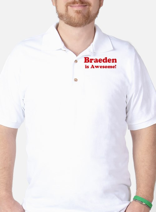 Braeden is Awesome T-Shirt