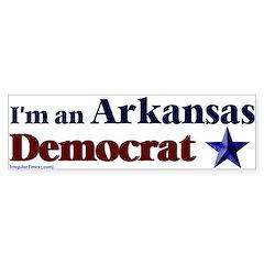 I'm an Arkansas Democrat Bumper Bumper Sticker