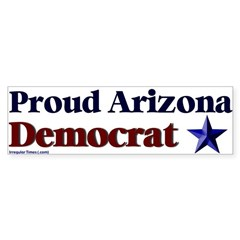 Proud Arizona Democrat Bumper Bumper Sticker