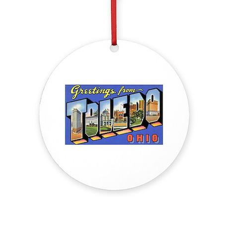 Toledo Ohio Greetings Ornament (Round)