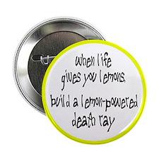 "Build A Lemon-Powered Death Ray 2.25"" Button"