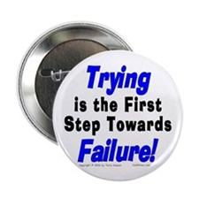 "Trying/Failure! 2.25"" Button (10 pack)"