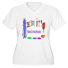 Believe It Moms Heal Wounds Plus Size T-Shirt