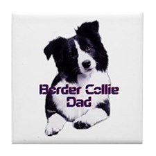 border collie dad Tile Coaster