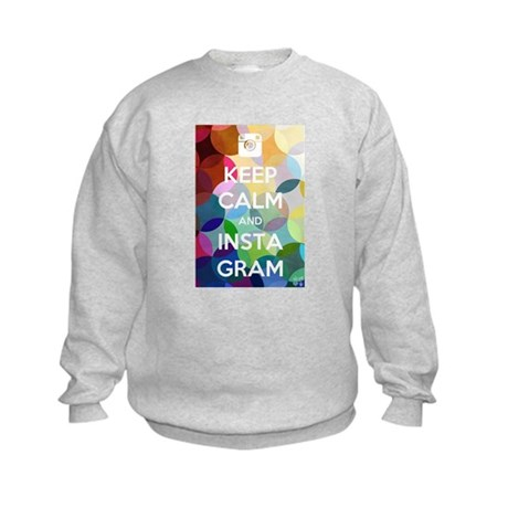 Keep Calm and Insta Gram Sweatshirt