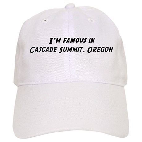 Famous in Cascade Summit Cap