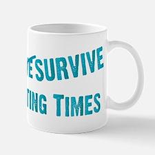 May You Survive Mug