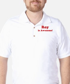Roy is Awesome T-Shirt