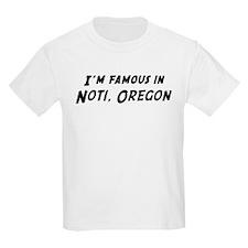 Famous in Noti Kids T-Shirt