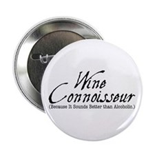 "wine connoisseur 2.25"" Button"