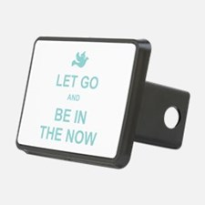 Let go spiritual quote Hitch Cover