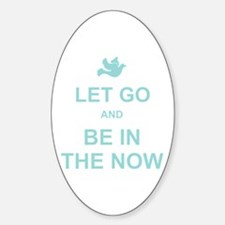 Let go spiritual quote Decal