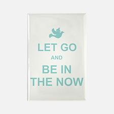 Let go spiritual quote Rectangle Magnet