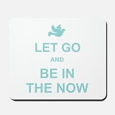 Let go spiritual quote Mousepad