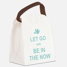 Let go spiritual quote Canvas Lunch Bag