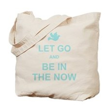 Let go spiritual quote Tote Bag