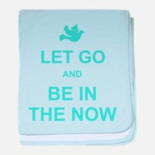 Let go spiritual quote baby blanket