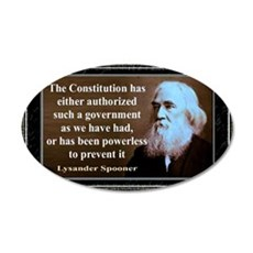 Lysander Spooner quote Wall Decal