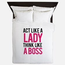Act like a lady think like a boss Queen Duvet