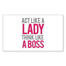 Act like a lady think like a boss Decal