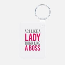 Act like a lady think like a boss Aluminum Photo K