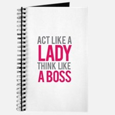 Act like a lady think like a boss Journal