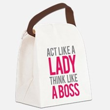 Act like a lady think like a boss Canvas Lunch Bag