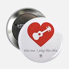 """Kiss Me Uke 2.25"""" Button"""