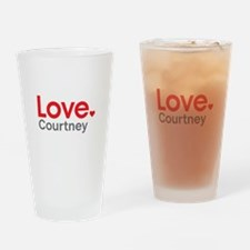 Love Courtney Drinking Glass