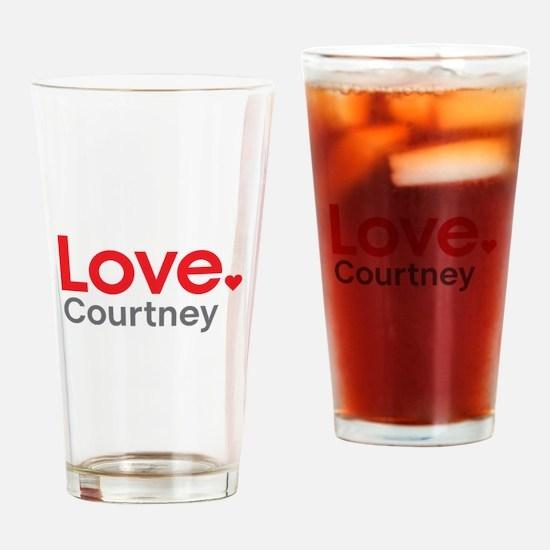 Love Courtney Drinking Glass