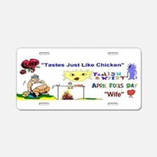 April Fools Day Wife Aluminum License Plate