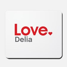 Love Delia Mousepad