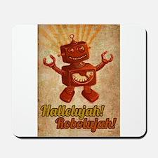 Hallelujah! Robolujah! - Mousepad