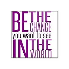 Be The Change (Purple) Sticker