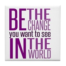 Be The Change (Purple) Tile Coaster