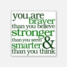 You are stronger than you seem Sticker