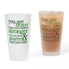 You are stronger than you seem Drinking Glass