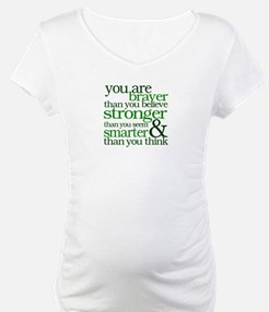You are stronger than you seem Shirt
